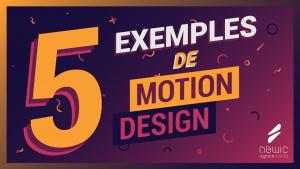 5 exemples de motion design