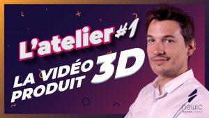 Atelier 1 - la video 3d produit