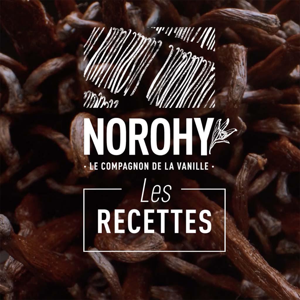 Norohy recettes avec de la vanille